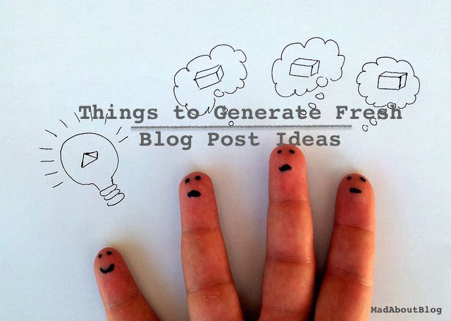 Generate Fresh and New Blog Post Ideas