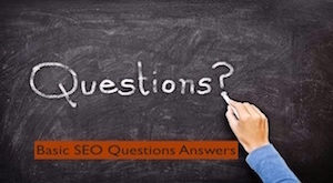 Basic SEO Questions Answers to Understand Better Search Engine Technology